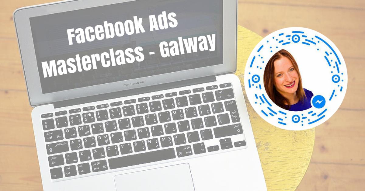 Facebook Ads Masterclass - Galway